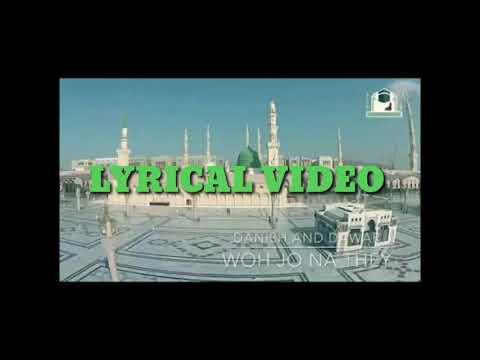 Wo jo na they | lyrical video| danisha and dawar