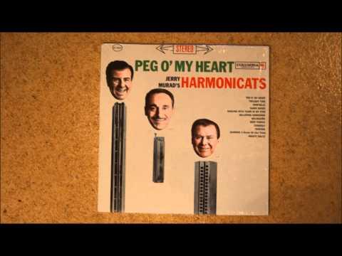 Jerry Murad´s Harmonicats - Peg O My Heart