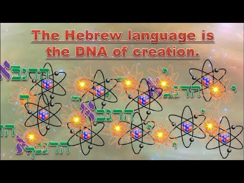 Hebrew is the DNA of creation.