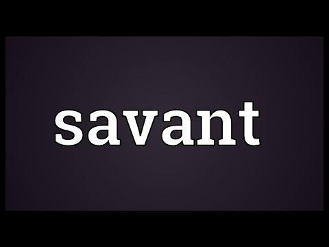 Savant Meaning