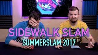 sWs Ep28 - SummerSlam 2017
