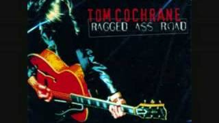 Watch Tom Cochrane Ragged Ass Road video