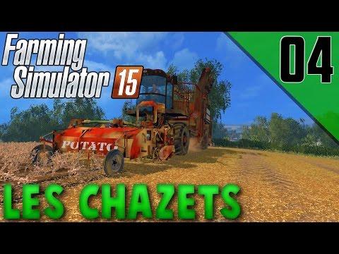 Farming Simulator 15 | Les Chazets - On récolte des patates ! EP04
