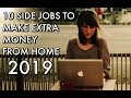 10 Side Jobs To Make Extra Money From Home In 2019