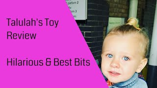 Two Dads and Talulah - Her first Toy review; check her classic moments here!