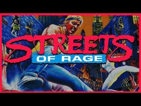 Streets of Rage: Why the Hype? - Segadrunk