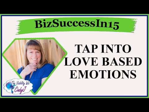 Tap Into Love Based Emotions For More Fulfilling Personal And Business Relationships