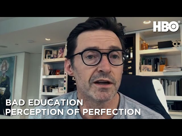 Bad Education: Perception of Perfection | HBO