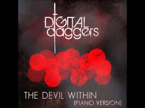 Digital Daggers - The Devil Within (Piano Version)