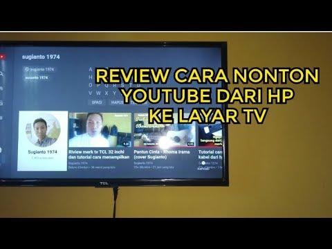 Review tv merk TCL 32 inchi dan tutorial cara menampilkan youtube dari hp ke tv