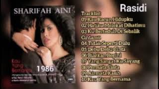 SHARIFAH AINI _ KAU YANG BERNAMA (1986) _ FULL ALBUM