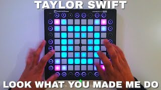 Taylor Swift - Look What You Made Me Do (Vince Remix) // Launchpad Cover