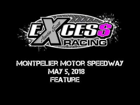 Montpelier Motor Speedway - Feature - May 5, 2018