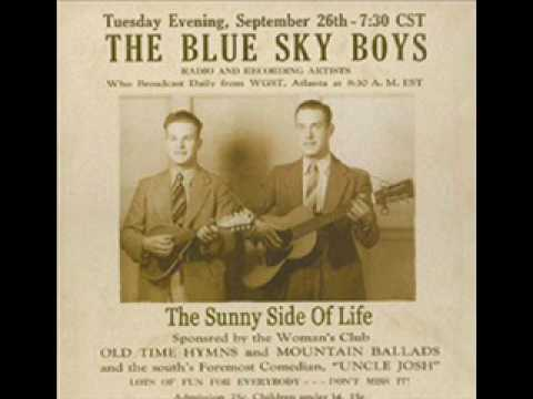 Blue Sky Boys-Will You Miss Me When I'm Gone