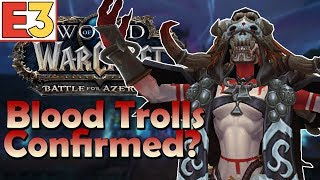 Blood Troll Allied Race TEASED at E3 2018?! | Battle for Azeroth