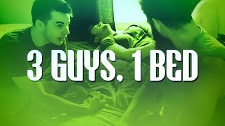 3 Guys, 1 Bed - OpTic House Relocation