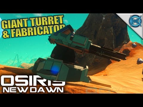 GIANT TURRET & FABRICATOR | Osiris: New...
