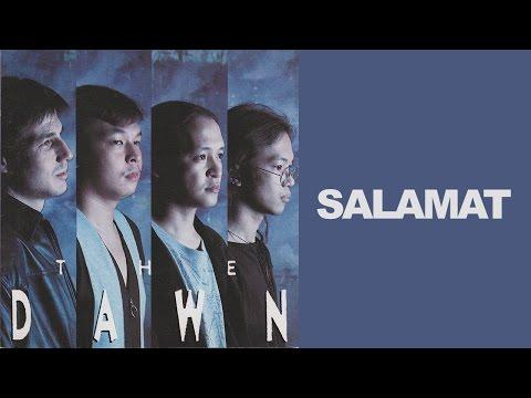 The Dawn - Salamat