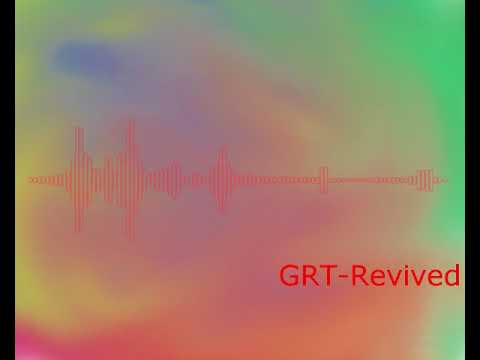 GRT-Revived