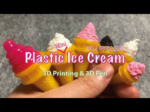 Plastic mini Ice Cream - 3D Printing + 3D Pen - YouTube