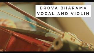 Brova Bharama | Bhahudaari Ragam | Vocal & Violin Duet | Ganesh Bharadwaj Ft. Krishna Kashyap.