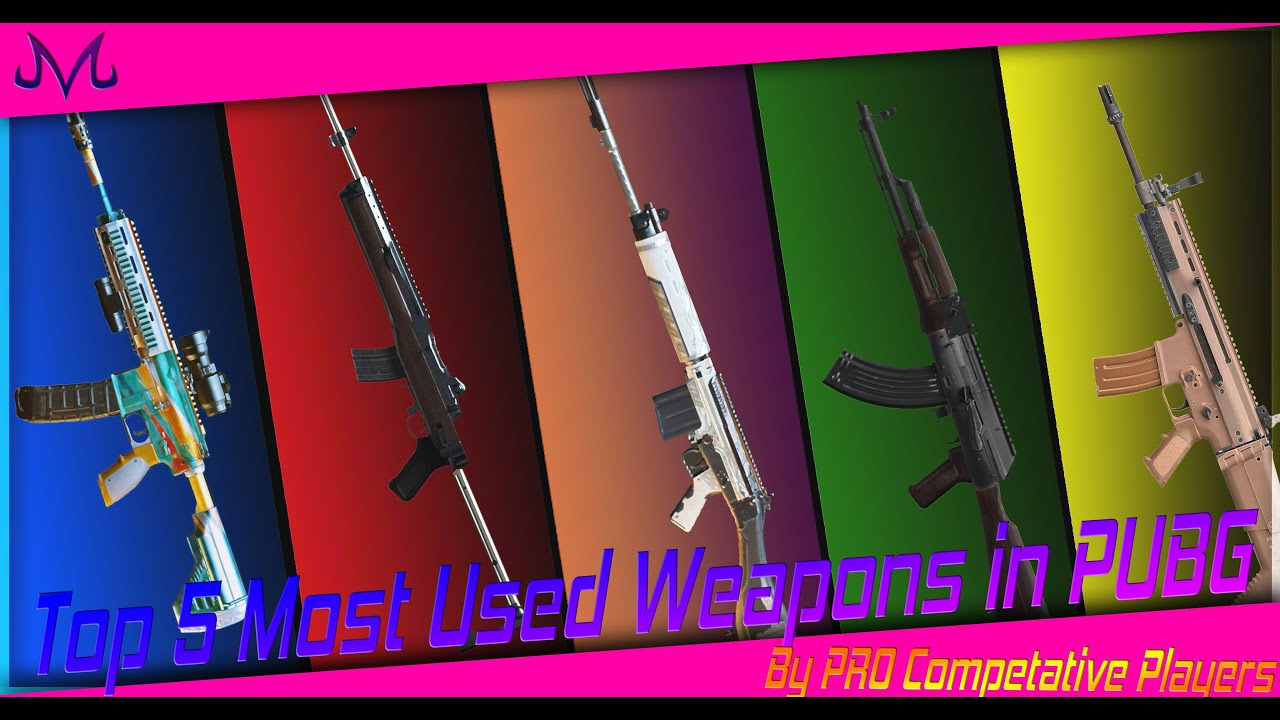 Top 5 Most Used Weapons in PUBG PGC 2019