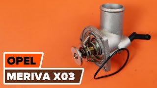 How to replace Coolant thermostat on OPEL MERIVA - video tutorial
