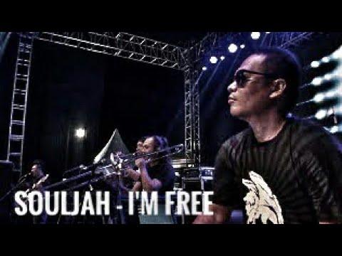 SOULJAH - IM FREE | LIVE