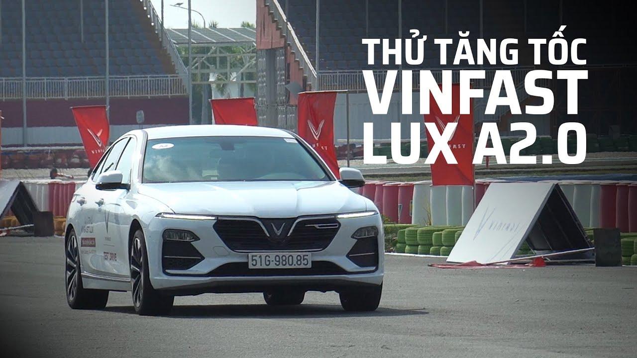 Tăng tốc VinFast LUX A2.0 Turbo