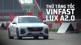 Thử tăng tốc VinFast LUX A2.0 [228HP]