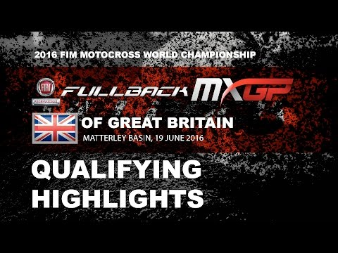 MXGP Qualifying Race Highlights FULLBACK MXGP of Great Britain 2016