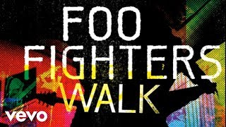 Foo Fighters - Walk (Audio)