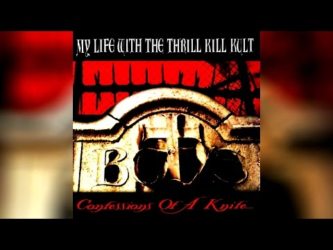 My Life With The Thrill Kill Kult - Ride The Mindway (UK Remix)