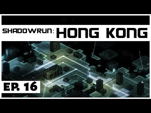 Shadowrun: Hong Kong - Ep. 16 - Into Ares Asia! - Let's Play - [Sponsored]