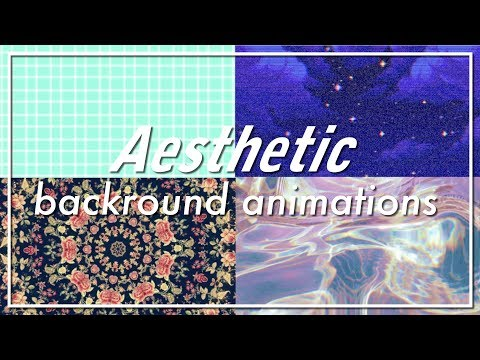 20 Aesthetic Background Animations Part 1 For Youtube Intros Videos Youtube