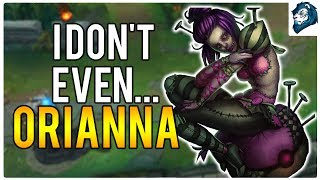 I DON'T EVEN... ORIANNA MID - Climb to Masters | League of Legends