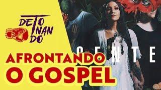 Priscilla Alcantara contra o mercado GOSPEL | DETONANDO