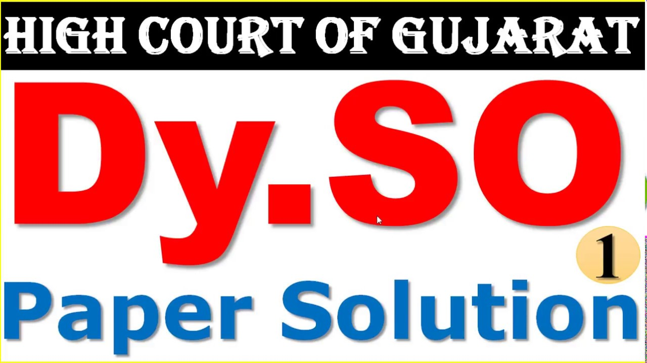 gujarat high court deputy section officer dy so previous year old