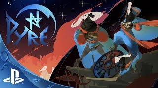 Pyre - Reveal Trailer | PS4
