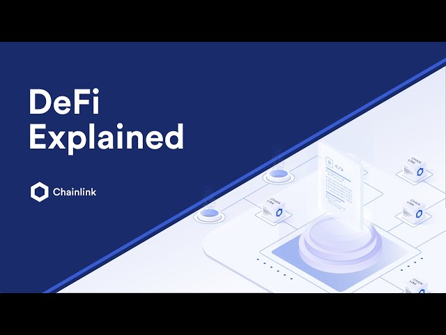 What Is DeFi? A Two-Minute Explainer