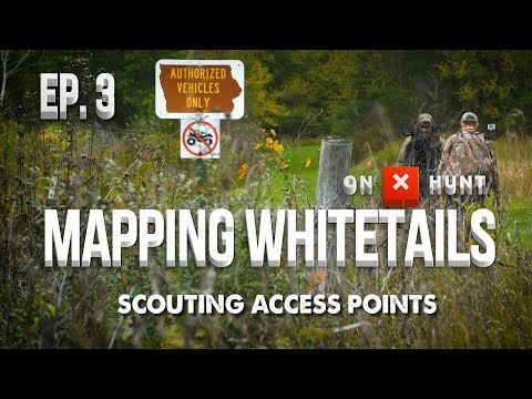 Part 3 - Mapping Public Land Whitetails | Scouting Access Points