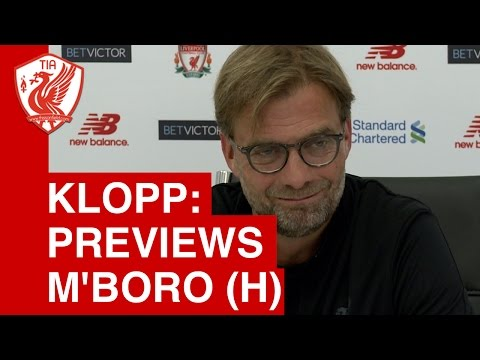 Jurgen Klopp Pre-Match Press Conference -  Liverpool vs. Middlesbrough