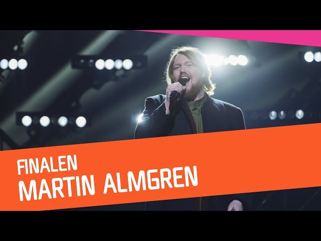 FINAL: Martin Almgren – A Bitter Lullaby | Melodifestivalen 2018