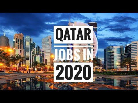 BEST PAYING JOBS IN QATAR | WITH SALARY | 2020 🇶🇦