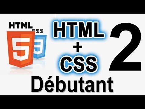 2. HTML Et CSS - Structurer Sa Page Web ! (débutant)