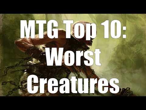MTG Top 10: Worst Creatures