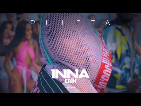 INNA - Ruleta (feat. Erik) | Official Music Video