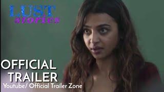 LUST STORIES Official Trailer (2018) _ Radhika Apte _ Netflix