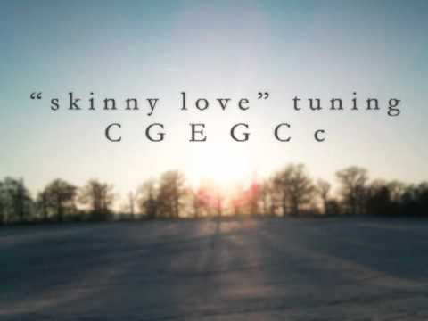 Guitar Tuning Skinny Love Youtube