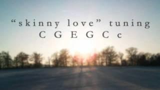 """Guitar tuning """"Skinny Love"""""""